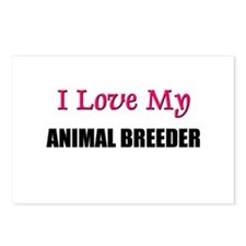 I Love My ANIMAL BREEDER Postcards (Package of 8)