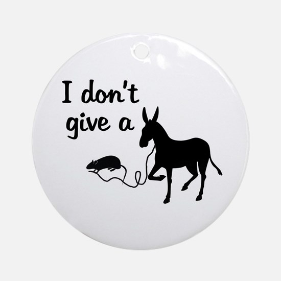 I Don't Give a Rat's Ass Ornament (Round)