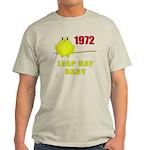 1972 Leap Year Baby Light T-Shirt