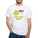 1972 Leap Year Baby White T-Shirt