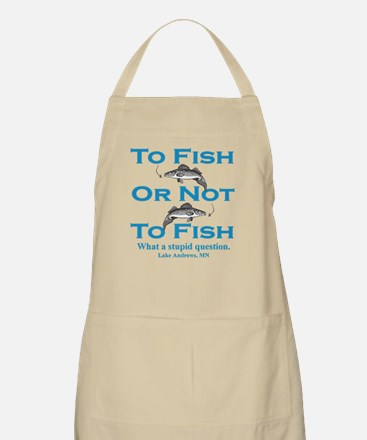 To Fish or Not BBQ Apron