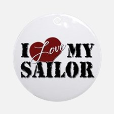 I Love My Sailor Ornament (Round)