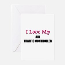 I Love My AIR TRAFFIC CONTROLLER Greeting Cards (P