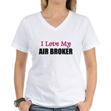 I Love My AIR BROKER Shirt