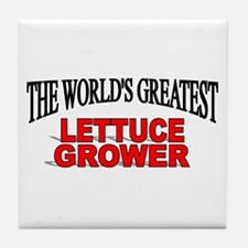 """The World's Greatest Lettuce Grower"" Tile Coaster"