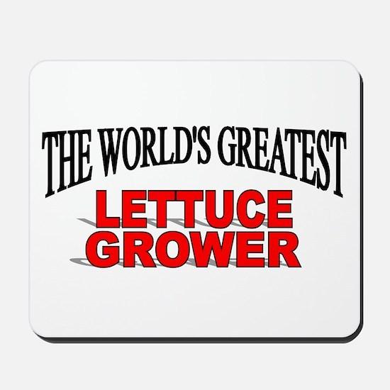 """The World's Greatest Lettuce Grower"" Mousepad"