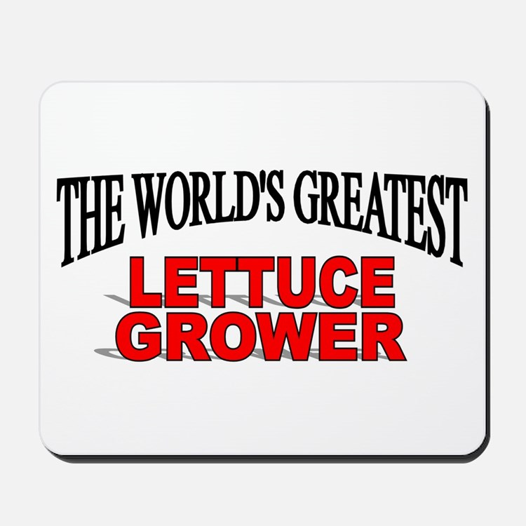 """The World's Greatest Lettuce Grower"" Mousepad"