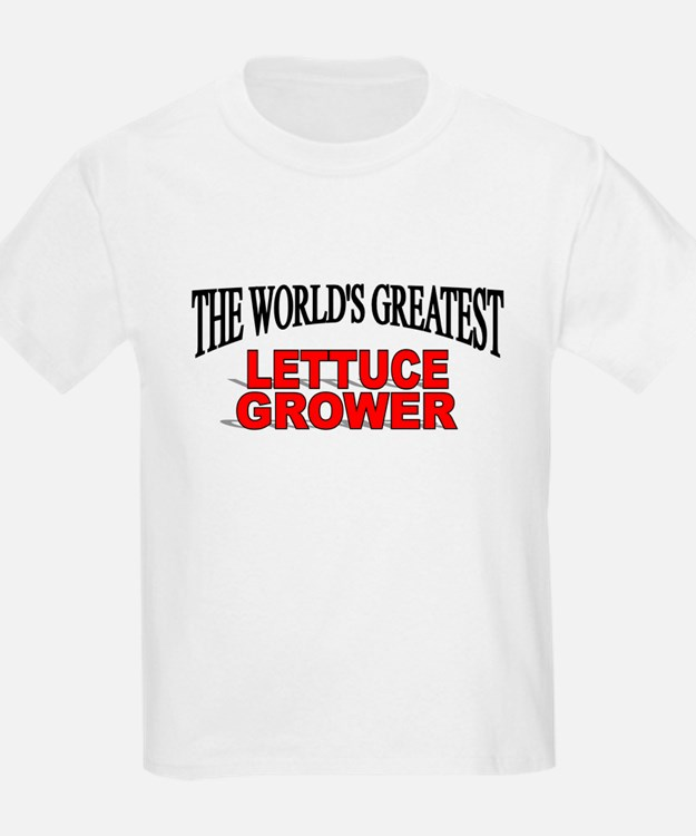 """The World's Greatest Lettuce Grower"" T-Shirt"