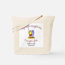 I Caught a Fish Tote Bag