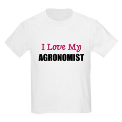 I Love My AGRONOMIST T-Shirt