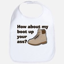 My Boot Up Your Ass Bib