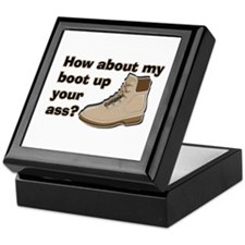 My Boot Up Your Ass Keepsake Box