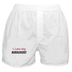 I Love My AGROLOGIST Boxer Shorts