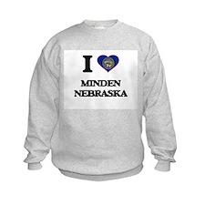 I love Minden Nebraska Sweatshirt