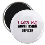I Love My ADVERTISING OFFICER Magnet