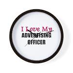 I Love My ADVERTISING OFFICER Wall Clock