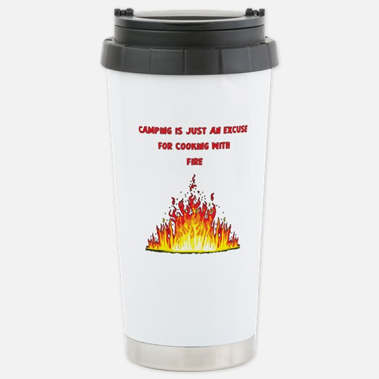 Camping excuse to cook with fire-1 Travel Mug