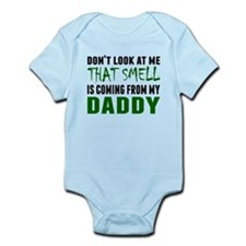 That Smell Is Coming From My Daddy Body Suit