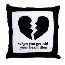 When you get old.. Throw Pillow