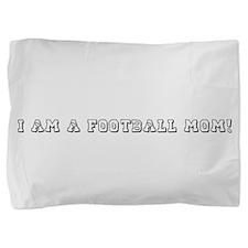 FOOTBALL MOM.png Pillow Sham