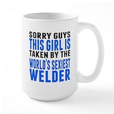 Taken By The Worlds Sexiest Welder Mugs