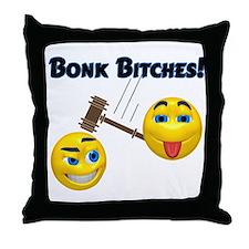 Bonk Bitches! Throw Pillow