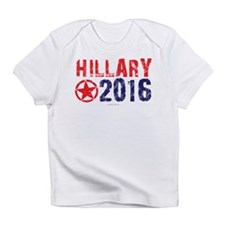 Hillary Clinton in 2016 Infant T-Shirt