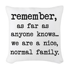 Nice Normal Family Woven Throw Pillow