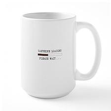 Caffeine Loading Mugs