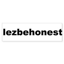 Pitch Perfect Lezbehonest Bumper Bumper Sticker