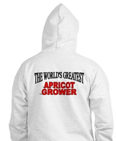 """""""The World's Greatest Apricot Grower"""" Hoodie"""