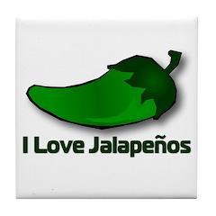 I Love Jalapenos Tile Coaster