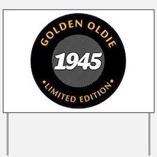 Birthday Born 1945 Classic Edition Yard Sign