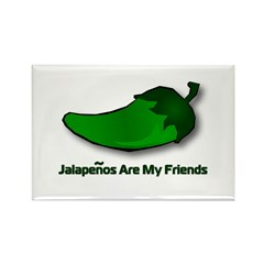 Jalapenos Are My Friends Rectangle Magnet (10 pack