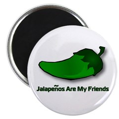 Jalapenos Are My Friends 2.25