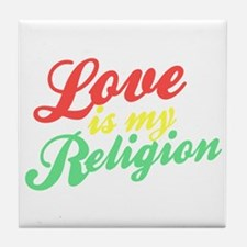 Love is my Religion Tile Coaster