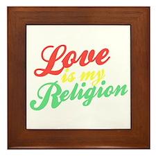 Love is my Religion Framed Tile