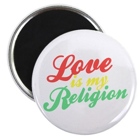 Love is my Religion Magnet