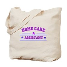 HOME CARE ASSISTANT Tote Bag