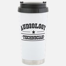audiology technician Stainless Steel Travel Mug