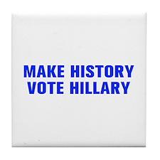 Make History Vote Hillary-Akz blue 500 Tile Coaste