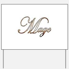 Gold Mage Yard Sign