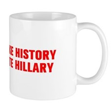 Make History Vote Hillary-Akz red 500 Mugs