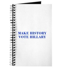 Make History Vote Hillary-Bod blue 421 Journal