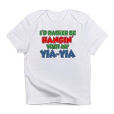 Rather Be With Yia-Yia Infant T-Shirt