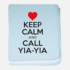 Keep Calm Call Yia-Yia baby blanket