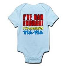 Had Enough Calling Yia-Yia Body Suit