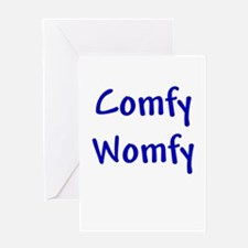 Comfy Womfy Greeting Card