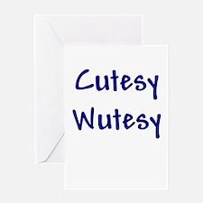 Cutesy Wutesy Greeting Card