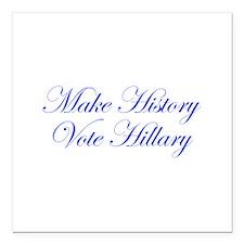 Make History Vote Hillary-Edw blue 470 Square Car